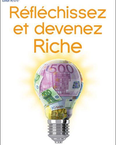 L'équipe de Neorizons vous recommande «Réfléchissez et devenez riche» de Napoleon Hill