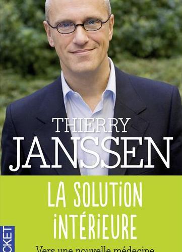 Neo-bienêtre vous recommande «La solution intérieur» de Thierry Janssen