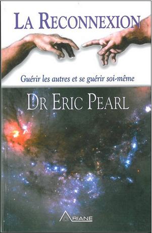 Neo-bienêtre vous recommande «La reconnexion – Guérir les autres, se guérir soi-même » de Eric Pearl