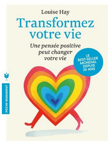 Livre de développement personnel: «Transformez votre vie» de Louise L. Hay