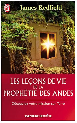 Livre de développement personnel: «Leçons de vie de la prophétie des Andes» de James Redfield