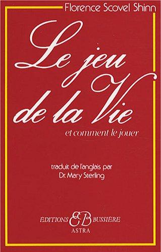 Livre de développement personnel-Le jeu de la Vie de Florence Scovel Shinn