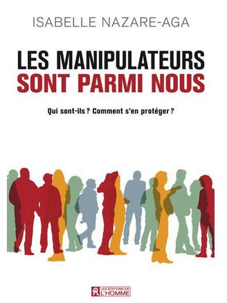 Livre de développement personnel-Les manipulateurs sont parmi nous de Isabelle Nazare-Aga