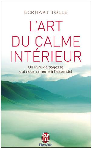 Livre de développement personnel-L'art du calme intérieur de Eckhart Tolle