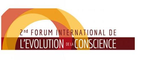 2ème Forum International de l'Evolution de la Conscience