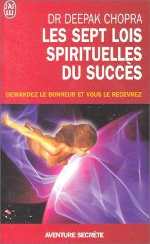 Livre de développement personnel-Les sept lois spirituelle du succès de Deepak Chopra