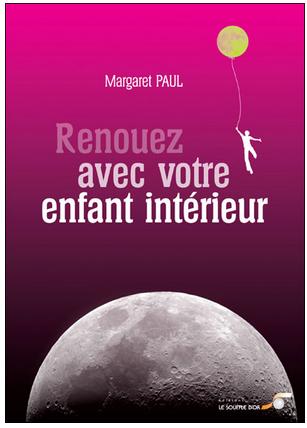 Livre de développement personnel-Renouez avec votre enfant intérieur de Margaret Paul