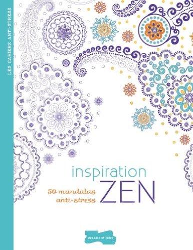 Livre de développement personnel-Inspiration Zen: 50 mandalas anti-stress