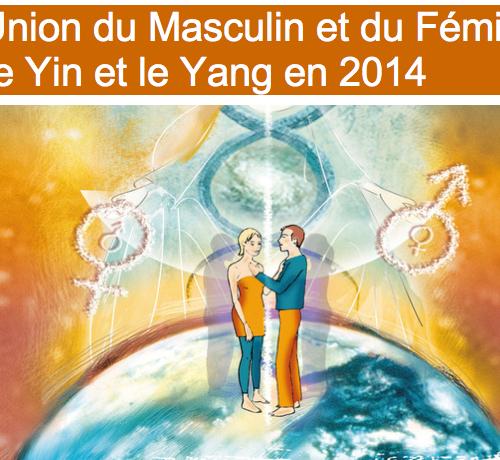 L'Union du Masculin et du Féminin : Le Yin et le Yang en 2014