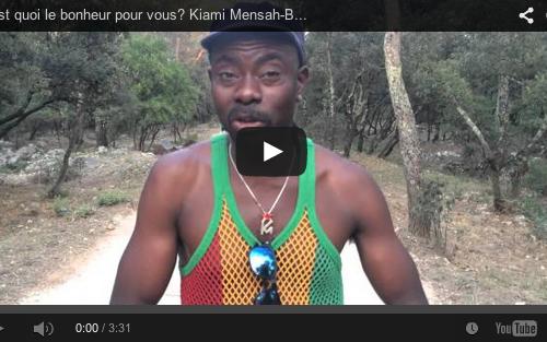 C'est quoi le bonheur pour vous? Kuami Mensah-Benin