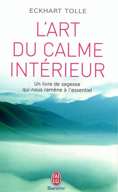 L 39 art du calme int rieur neo bien tre for Le calme interieur