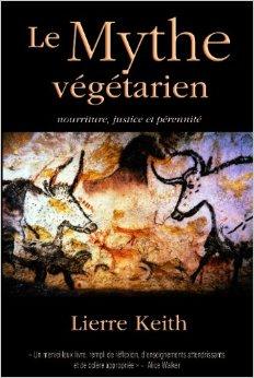 Le mythe végétarien de Lierre Keith