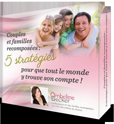 Couples recomposés : 5 stratégies pour que tout le monde y trouve son compte !