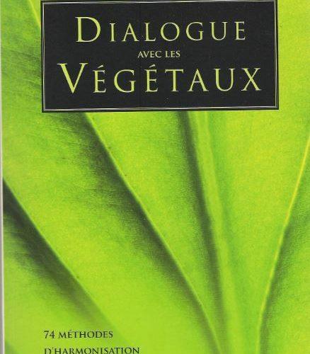 Dialogue avec les végétaux