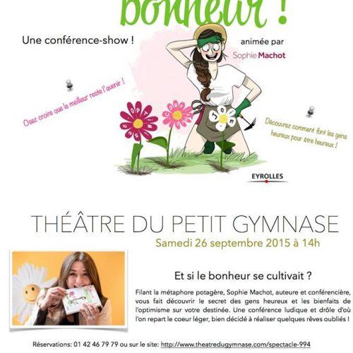 Cultivez votre bonheur au Théâtre du Petit Gymnase avec Sophie Machot