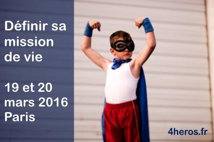 Séminaire, Rêver et définir son projet de vie : 19 et 20 mars 2016 à Paris – France