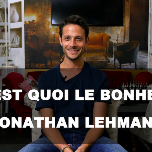 C'est quoi le bonheur pour vous Jonathan Lehmann?