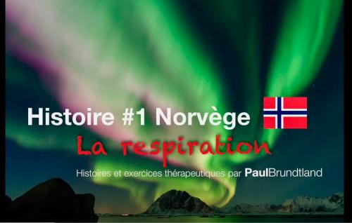 La Norvège, la respiration du courage, la patience et l'expression – Paul Brundtland: Série gratuite, épisode 1