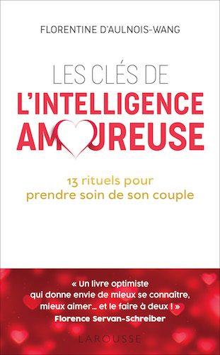 Les clés de l'Intelligence Amoureuse
